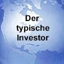 Das Verhalten des typischen Investors